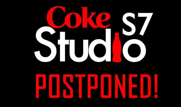 coke-studio-7-postponed