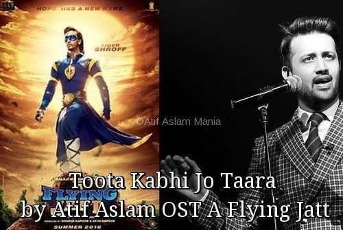 atif-aslam-toota-jo-kabhi-taara-a-flying-jatt-500x335