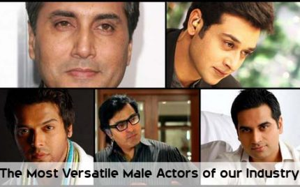The Most Versatile Male Actors of our Industry