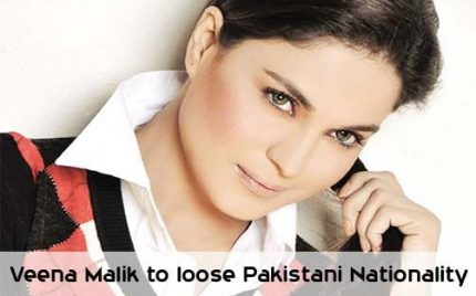 Veena Malik to lose Pakistani Nationality