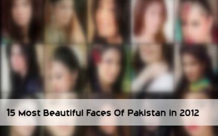 15 Most Beautiful Faces Of Pakistan in 2012