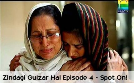 Zindagi Gulzar hai Episode 4 – Spot On!