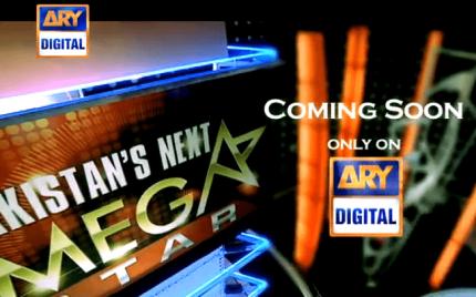 Pakistan's Next Mega Star Soon to Air on ARY TV!
