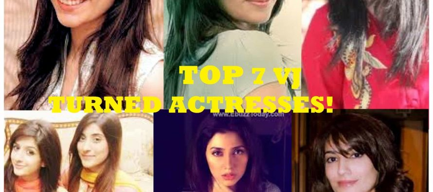 Top 7 VJ turned Actresses!