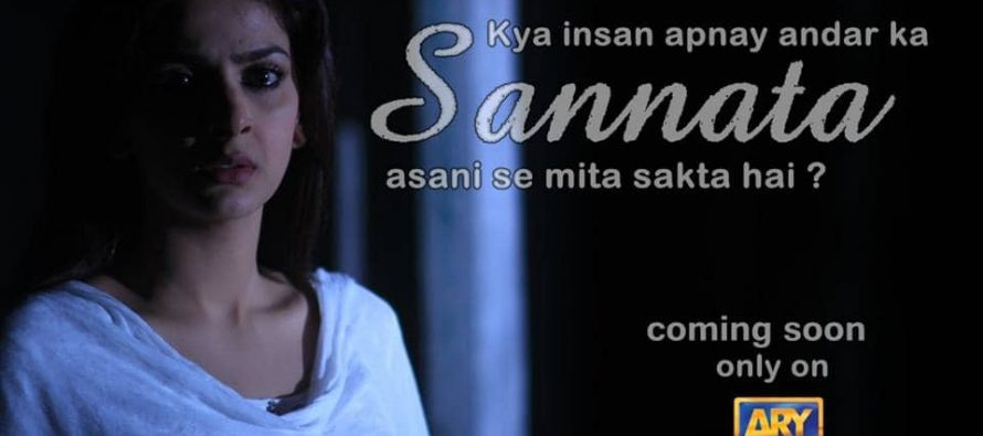 Drama Serial 'Sannata' coming soon on ARY Digital!