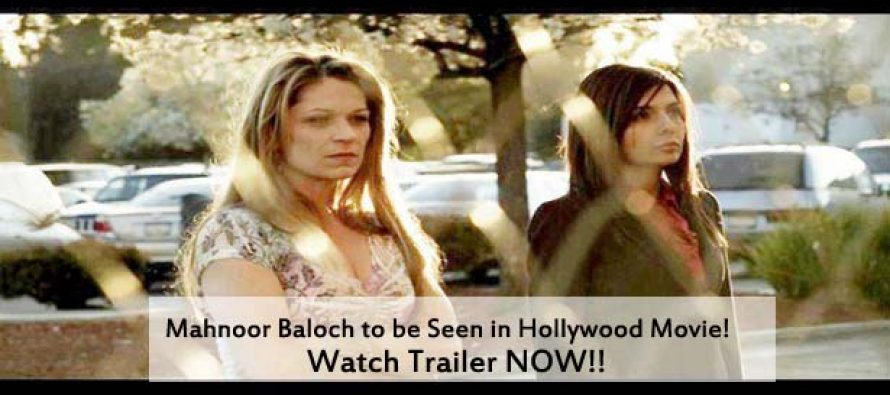 Mahnoor Baloch To be Seen In a Hollywood Movies – Watch Promo