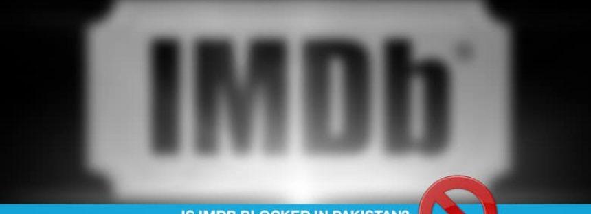 Is IMDB blocked in Pakistan?