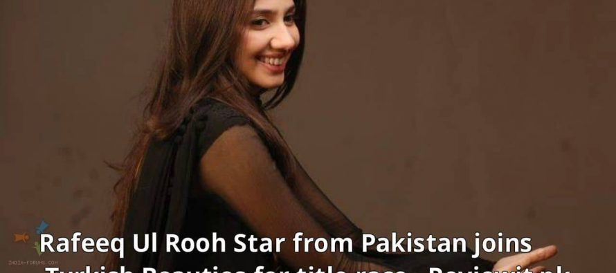 "Mahira Khan In Race for ""Beauty Queens of Dubbed Series"""