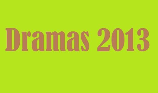 dramas 2013