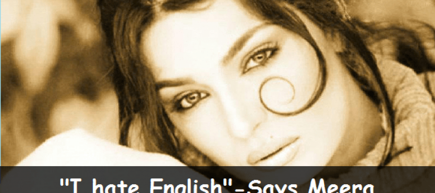 Meera Confessed that She Hates English-See Video Here!