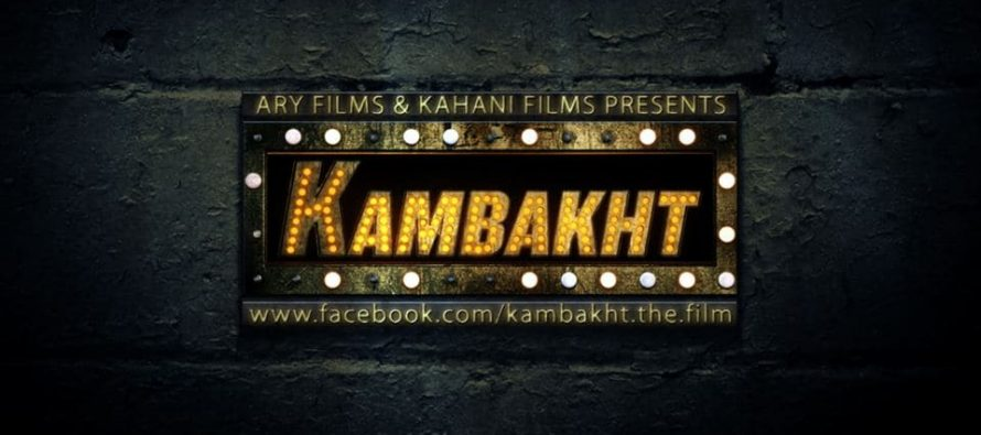 Kambakht – First Teaser!
