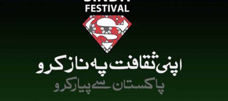 Sindh Festival 2014 – A Cultural Extravaganza!