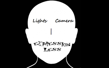 Lights + Camera = Expressionless!