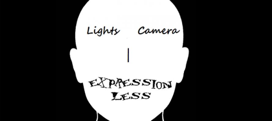 Lights + Camera = Expressionless!