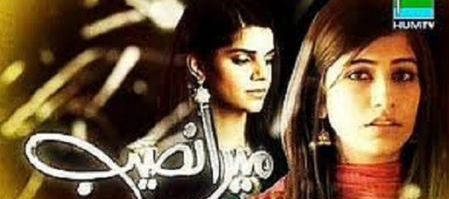 Drama of The Week – Mera Naseeb!
