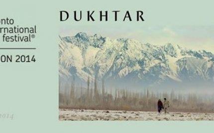 Dukhtar Will Be Premiered In Toronto International Film Festival