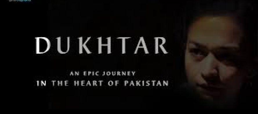Dukhtar selected as Pakistan's selection for Oscars 2014