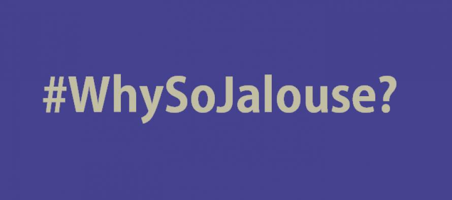Why So Jealous?