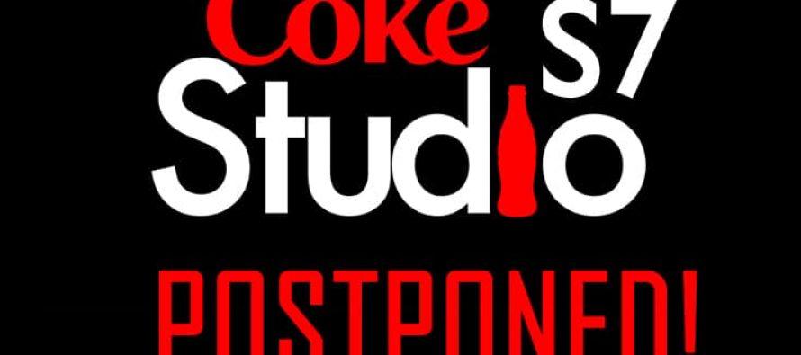Coke Studio Season 7 postponed