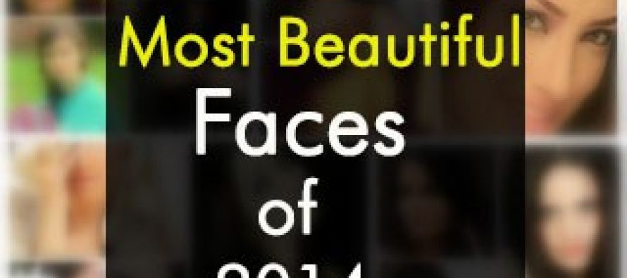 10 Most Beautiful Faces Of 2014