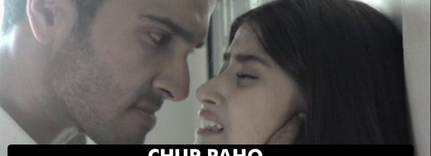Chup Raho – Sensationalizing Abuse To Get Viewership