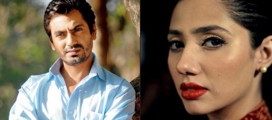 Mahira Khan Refuses To Do Bold Scene With Nawazuddin Siddiqui