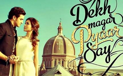 Dekh Magar Pyar Sey – A review
