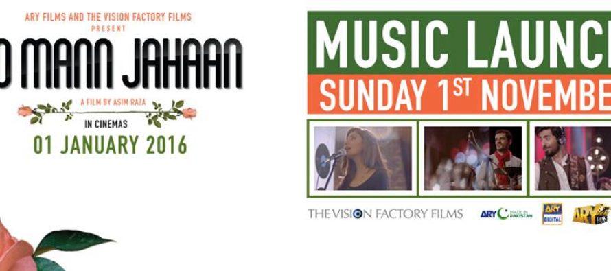 Ho Mann Jahan , music release on 1st November 2015