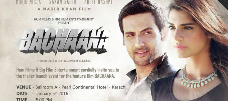 Bachaana (بچانا), trailer is out