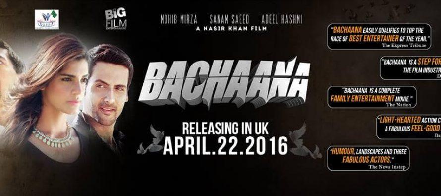Bachaana (بچانا), releasing in UK