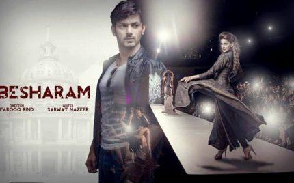 Besharam – Episode 01!