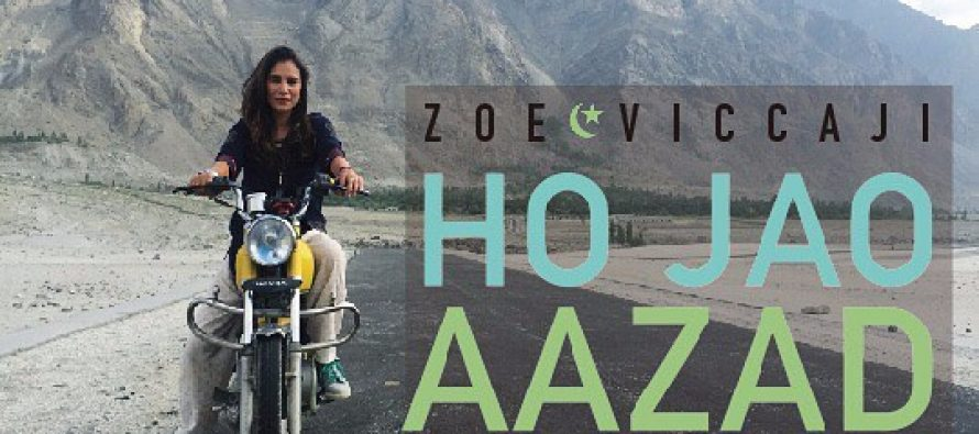 Zoe Viccaji- Ho Jao Azaad