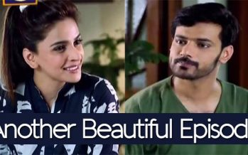 Besharam Episode 19 – Another Beautiful Episode!