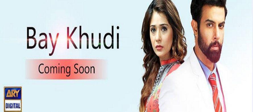 """First look of Drama """"Bay Khudi"""""""