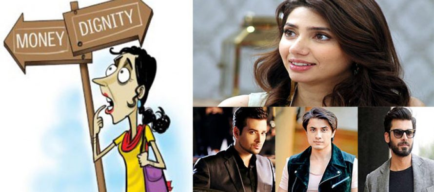 Dignity or Money! What matters the most for Pakistani Celebrities?
