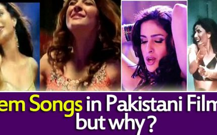 Item Songs in Pakistani Films, But why?