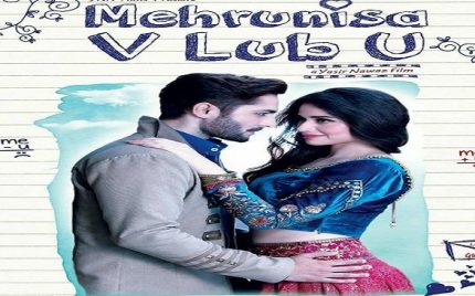 BTS Shots & Official Poster of Film Mehrunnissa We Lub You!