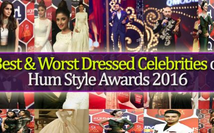 Best & Worst Dressed Celebrities of Hum Style Awards 2016