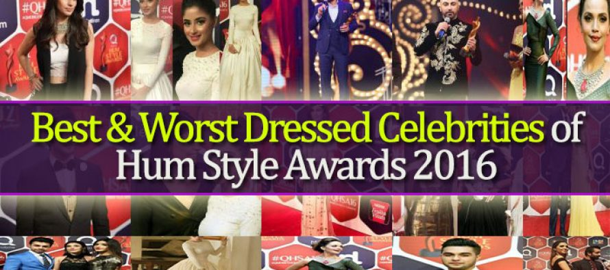 Best & Worst Dressed Celebrities of Hum Style Awards 2016