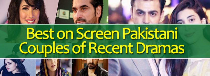 Best On-Screen Pakistani Couples Of Recently Aired Dramas