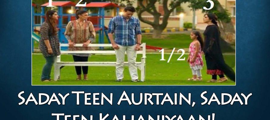 Sanam Episode 15 Review – Saday Teen Aurtain, Saday Teen Kahaniyaan!