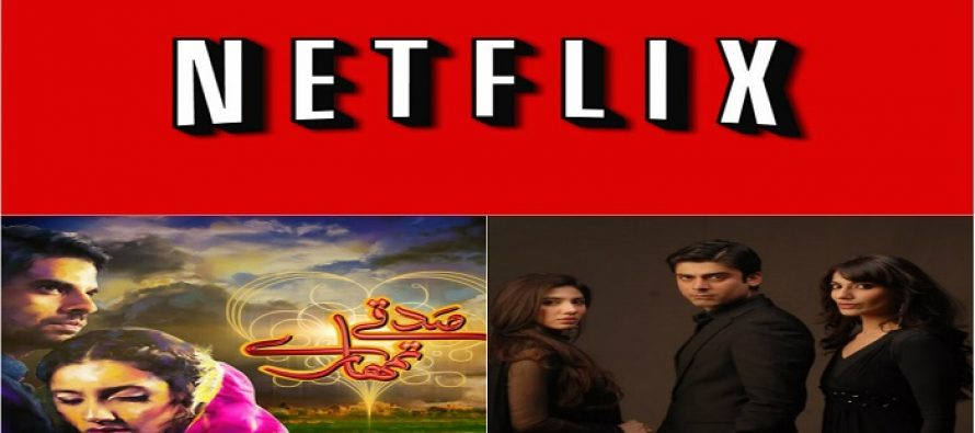 Three Pakistani Dramas made it to the Netflix