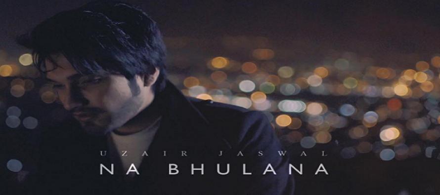 Uzair Jaswal's album 'Na Bhulana' to launch on 28th December