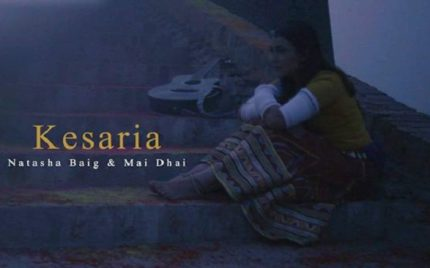 Kesaria By Mai Dhai & Natasha Baig Is Beautiful!