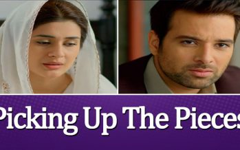 Sang e Marmar Episode 20 Review – Picking Up The Pieces!