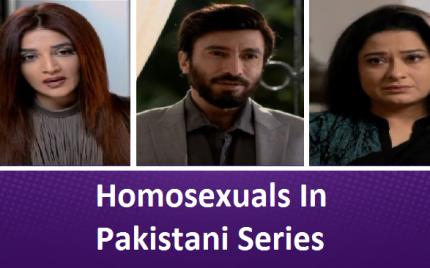 Homosexuals In Pakistani Series – Breaking Taboos Or Crossing Limits?