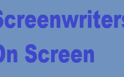 Screenwriters On Screen