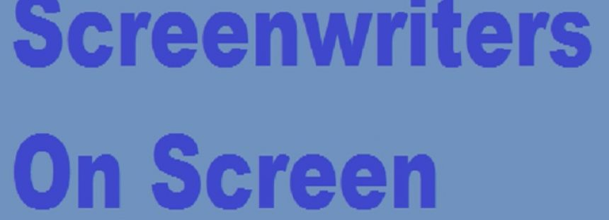 Screenwriters On Screen
