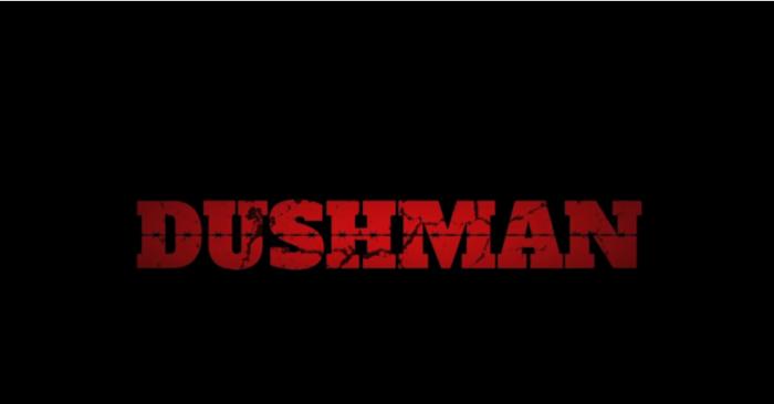 dushman11