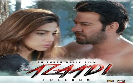 Pakistani Film 'Azaadi' Causes An Uproar In Indian Media